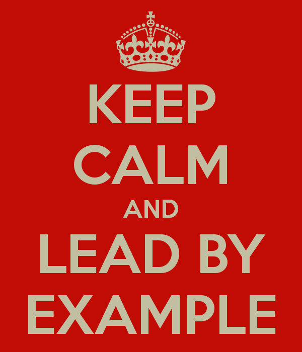 keep-calm-and-lead-by-example-2